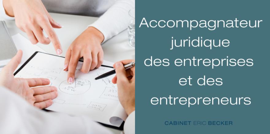 Cabinet Eric Becker: accompagnateur juridique des entreprises et entrepreneurs